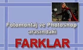 fotomontaj ile fotoshop arasındaki farklar